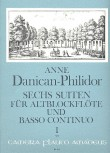 Danican-Philidor, Anne - Sechs Suiten, Band  1 - Altblockflöte und Basso continuo