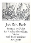 Bach, Johann Sebastian - Sonata à tre F-dur - Altblockflöte, Violine und Bc.