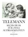 Telemann, Georg Philipp - Sechs Duos  - 2 Altblockflöten