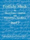 Festliche Musik für  Blockflötenquartett -  Band 2 SATB