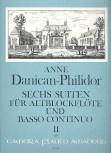 Danican-Philidor, Anne - Sechs Suiten, Band 2 - Altblockflöte und Basso continuo