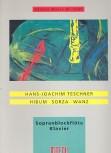 Teschner, Hans-Joachim - Hibum / Sorza / Wanz - Sopranblockflöte und Klavier