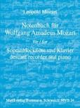 Mozart, Leopold - Notenbuch für Wolfgang Amadeus Mozart - Sopranblockflöte und Klavier