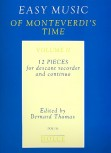 Easy Music of Monteverdis Time - Sopranblockflöte und Basso continuo