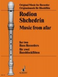 Shchedrin, Rodion - Music from afar - BB