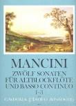 Mancini, Francesco - Zwölf Sonaten Band 1 - Altblockflöte und Basso continuo