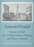 """Vivaldi, Antonio - Sonata """"La Follia""""  - 2 Altblockflöten und Bc."""