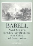 Babell, William - Zwölf Sonaten Heft 1, Sonaten 1-3 - Sopranblockflöte und Basso continuo