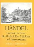 Händel, Georg Friedrich - Concerto B-dur - Altblockflöte, 2 Violinen und Bc.