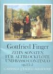 Finger, Gottfried - Zehn Sonaten  op. 3 / 1-5 - Altblockflöte und Basso continuo