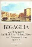Bigaglia, Diogenio - Zwölf Sonaten  op. 1 Nr. 5-8 - Sopranblockflöte und Basso continuo
