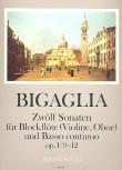 Bigaglia, Diogenio - Zwölf Sonaten op. 1 Nr. 9-12 - Sopranblockflöte und Basso continuo